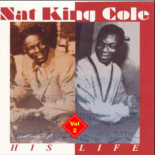 Nat King Cole Vol 1 by Nat King Cole