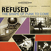 The Shape Of Punk To Come by Refused