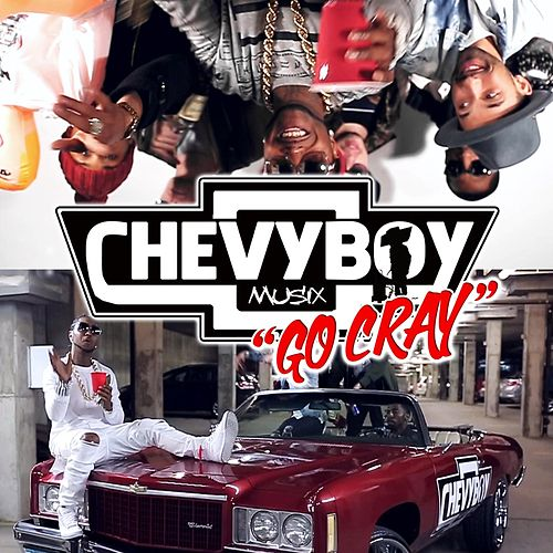 Go Cray by Chevyboy