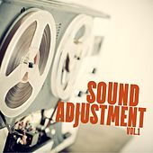 Sound Adjustment, Vol. 1 by Various Artists