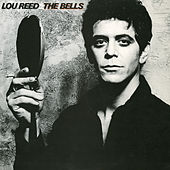 The Bells by Lou Reed