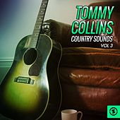 Tommy Collins Country Sounds, Vol. 3 by Tommy Collins
