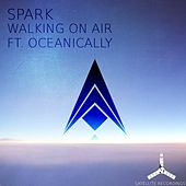 Walking on Air by Spark
