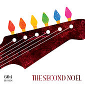 604 Records: The Second Noel by Various Artists