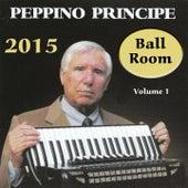 Ball Room, Vol. 1 (2015) by Peppino Principe
