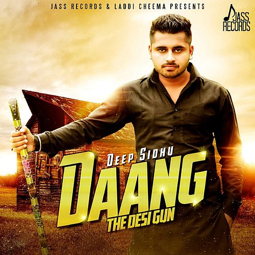 Daang - The Desi Gun by Deep Sidhu