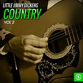 Little Jimmy Dickens Country, Vol. 2 by Little Jimmy Dickens