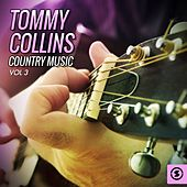 Tommy Collins Country Music, Vol. 3 by Tommy Collins