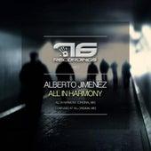 All In Harmony by Alberto Jimenez