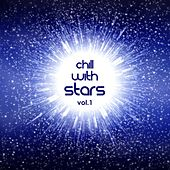 Chill With Stars Vol. 1 by Various Artists