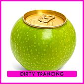 Dirty Trancing by Various Artists