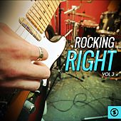 Rocking Right, Vol. 3 by Various Artists