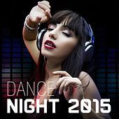 Dance Night 2015 by Various Artists