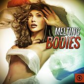 Melting Bodies by Various Artists