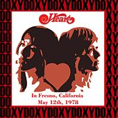 In Fresno, California, May 12th, 1978 (Doxy Collection, Remastered, Live on Fm Broadcasting) von Heart