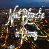 Nuit blanche à Paris by Various Artists