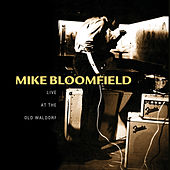 Live At The Old Waldorf by Mike Bloomfield