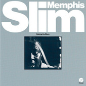 Raining The Blues by Memphis Slim