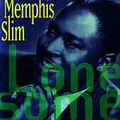 Lonesome by Memphis Slim