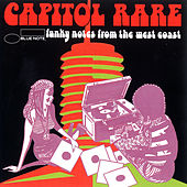 Capitol Rare: Funky Notes from the West Coast by Various Artists