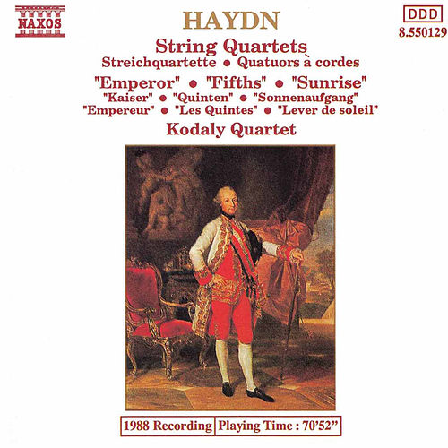 String Quartets: Emporer / Fifths / Sunrise by Franz Joseph Haydn