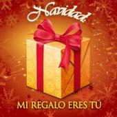 Navidad Mi Regalo Eres Tú by Various Artists