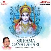 Sri Rama Gana Lahari by P. Susheela