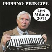 Peppino Principe Live Milano 2011 by Peppino Principe