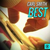 Carl Smith Best, Vol. 7 by Carl Smith