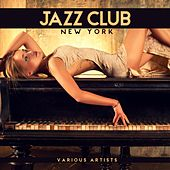 Jazz Club New York von Various Artists