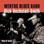 Man Of Stone by Wentus Blues Band