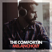 The Comfort in Melancholy by Various Artists