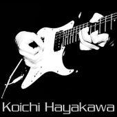 Koichi Hayakawa (2008 Remastered Edition) by Koichi Hayakawa