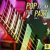 Pop from the Past, Vol. 1 by Various Artists