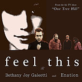 Feel This (From the Hit Tv Show One Tree Hill) by Various Artists