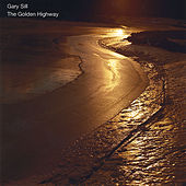 The Golden Highway by Gary Sill