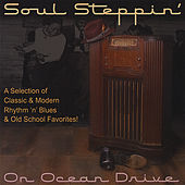 Soul Steppin' On Ocean Drive by Various Artists