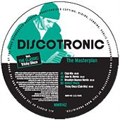 The Masterplan by Discotronic