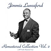 Remastered Collection, Vol. 2 (All Tracks Remastered 2015) by Jimmie Lunceford
