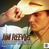 Jim Reeves Country Sounds, Vol. 4 by Jim Reeves