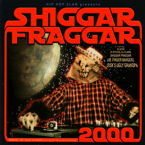 Shiggar Fraggar Show 2000 by Various Artists