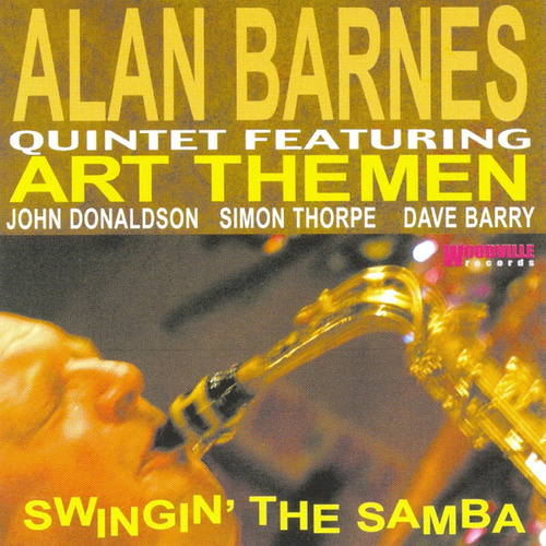 Swingin' The Samba by Alan Barnes