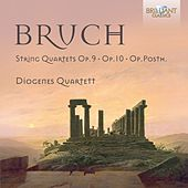 Bruch: Complete String Quartets by Diogenes Quartet