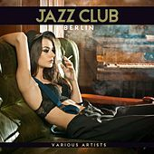 Jazz Club Berlin von Various Artists