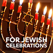 For Jewish Celebrations by Various Artists