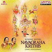 Navagraha Krithis by Bombay Sisters