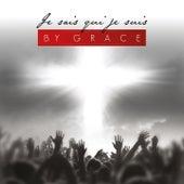 Je sais qui je suis by By Grace