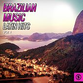 Brazilian Music, Latin Hits Vol. 1 by Various Artists