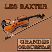 Grandes Orquestas, Les Baxter by Les Baxter