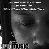 For Those That Slept, Vol. 1 by Demarkus Lewis
